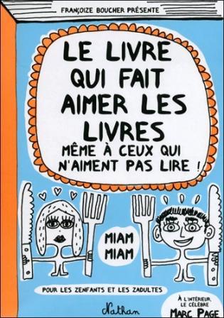 le-livre-qui-fait-aimer-les-livres-francoize-boucher-448
